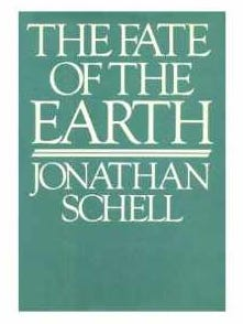 """Book cover for """"The Fate of the Earth"""" by Jonathan Schell"""