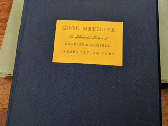 "A unique copy of ""Good Medicine: Memories of the Real West"" by C.M. Russell is going up for auction in Lewistown."
