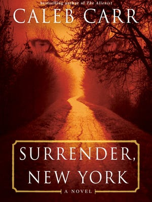 'Surrender, New York' by Caleb Carr