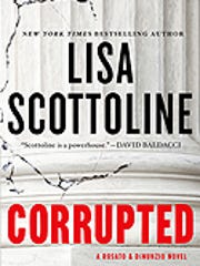 """""""Corrupted"""" is the latest novel by New York Times best-selling author Lisa Scottoline."""
