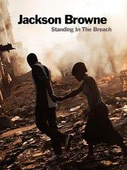 Jackson Browne StandingInTheBreach.jpeg