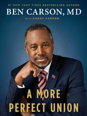 """Ben Carson's new book, """"A More Perfect Union: What"""