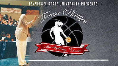 TSU will serve as host for the inaugural Teresa Phlllips Thanksgiving Classic Saturday and Sunday.