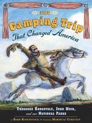 'The Camping Trip that Changed America, Theodore Roosevelt, John Muir and our National Parks' by Barb Rosenstock