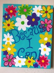 "Brightly displaying the words ""Because I Can!"" this painting by Anne Christian expresses a level of ""inner child"" that Christian enjoys releasing when she paints."