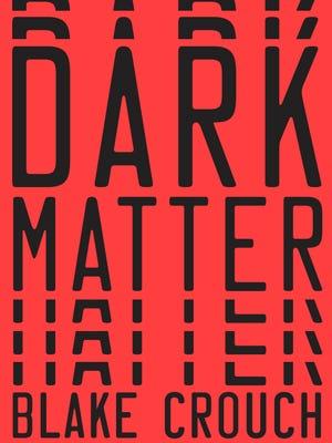 'Dark Matter' by Blake Crouch
