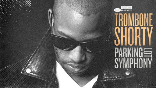 """This cover image released by Blue Note Records shows """"Parking Lot Symphony,"""" the latest release by Trombone Shorty."""
