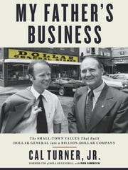 """My Father's Business"" by Cal Turner Jr."