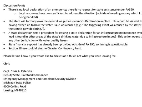 """But in a Nov. 13 e-mail, Capt. Chris Kelenske of the MSP, who is the deputy state director of emergency management and Homeland Security, told an official in Snyder's office: """"As you know, the Governor can declare at any time for any reason."""""""