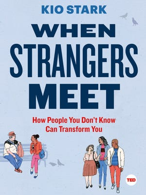 """When Strangers Meet"" by Kio Stark"
