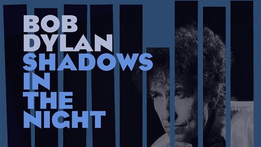 "This CD cover image released by Columbia shows ""Shadows in the Night,"" by Bob Dylan. (AP Photo/Columbia)"