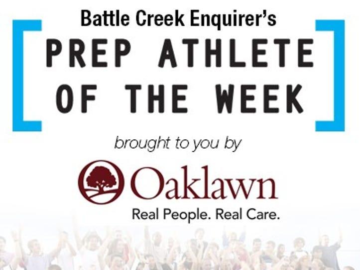 Battle Creek Enquirer's Prep Athlete of the Week.