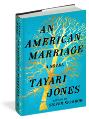 An American Marriage: A Novel. By Tayari Jones. Algonquin. 320 pages. $26.95.