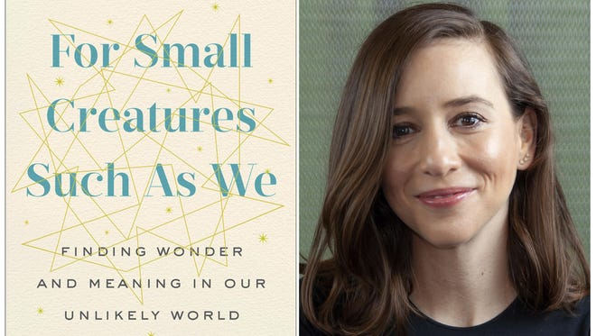 "This combination of photos released by G.P. Putnam's Sons shows a cover image for the book, ""For Small Creatures Such As We: Finding Wonder And Meaning In Our Unlikely World,"" and a portrait of author Sasha Sagan. G.P. Putnam's Sons announced Thursday that Sagan's book is coming out in October. She will share memories of her father, Carl Sagan, the famed astronomer, and explore her beliefs in the prevalence of science and the natural world."