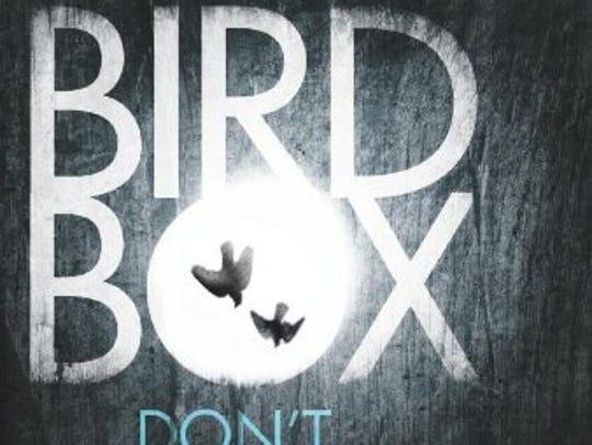 Bird Box: A Novel by Josh Malerman (Ecco).