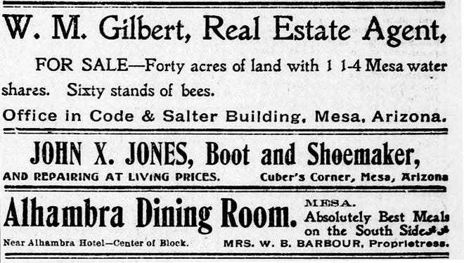 After several run-ins with the law, John X. Jones sold his successful winery business to become a boot and shoemaker. This small ad, sandwiched between a real estate agent and a restaurant, appeared in the Arizona Republican on November 30, 1899.