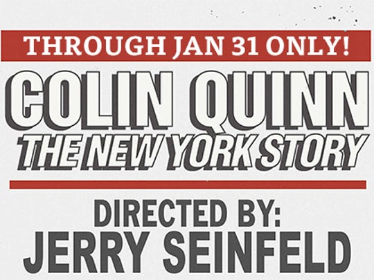 "Comedian, actor and author Colin Quinn is starring in 'The New York Story,"" a one-man Off-Broadway show directed by Jerry Seinfeld."