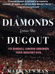 Evansville native Mark Newman recently released his book, Diamonds from the Dugout.