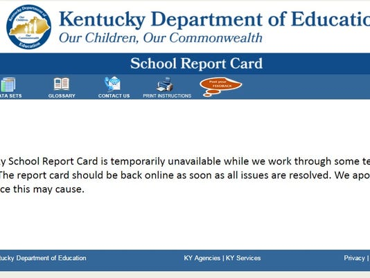 kentucky school report cards Ky. school report card site having issues