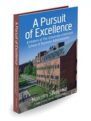 "Cover of Malcolm Severance's ""A Pursuit of Excellence: A History of the UVM School of Business Administration."""