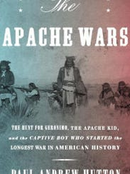 The Apache Wars: The Hunt for Geronimo, the Apache
