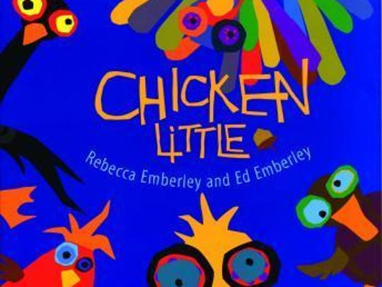 'Chicken Little' by Rebecca and Ed Emberley