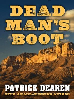 """""""Dead Man's Boot"""" by Patrick Dearen"""