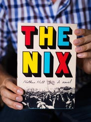 """Nathan Hill's debut novel """"The Nix"""" has already received"""