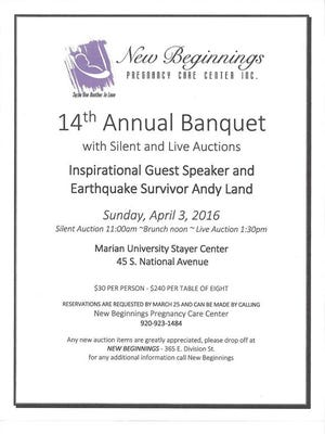 New Beginnings Pregnancy Care Center in Fond du Lac is having its annual banquet fundraiser April 3.
