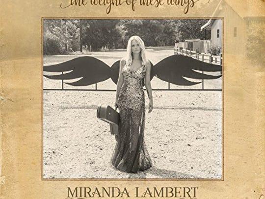 The Weight of These Wings, Miranda Lambert
