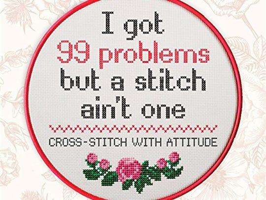"""""""I Got 99 Problems but a Stitch Ain't One"""" (Mitchell Beazley, $12.99)"""