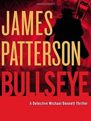 """""""Bullseye,"""" by James Patterson is the top selling book at Las Cruces Barnes & Noble for the week of Aug. 14, 2016."""