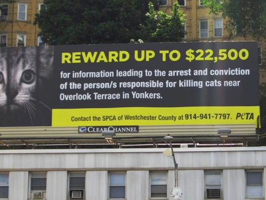A billboard posted by People for the Ethical Treatment of Animals earlier this year to help find a suspected serial cat killer.