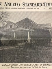 A vacant house at 320 W. Harris Ave. is shown in this clipping from Sunday, Feb. 16, 1969, showing the location where three escaped prisoners from the county jail had been hiding out.