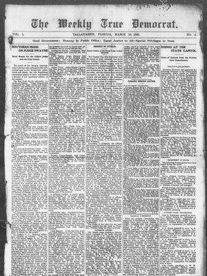 """The second-ever edition of the Tallahassee Democrat. Founder John Collins named the then-weekly paper in keeping with his promise to """"follow the true and tried doctrines of the 'Old Time Democracy.' """""""