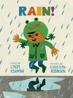 """Rain!"" by Linda Ashman and Christian Robinson"