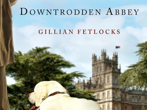 The cover of the book 'Downtrodden Abbey.'