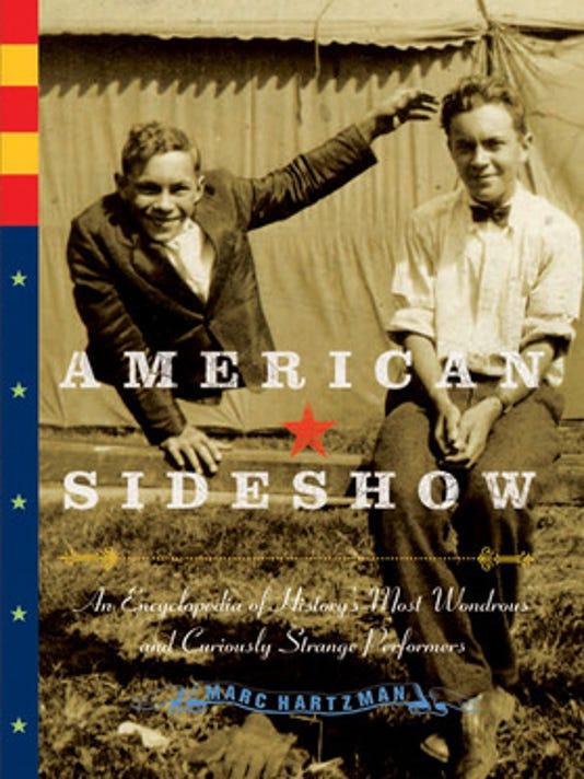 """American Sideshow"" by Marc Hartzman"