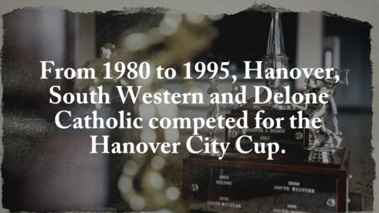 South Western, Hanover and Delone Catholic competed for the Hanover City Cup from 1980-1995.
