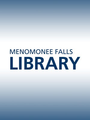 News and events at the Menomonee Falls Library