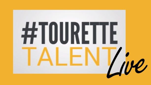 Tourette Talent Live