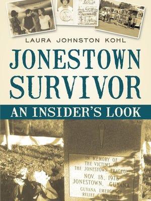 "Laura Johnston Kohl's ""Jonestown Survivor: An Insider's Look"""