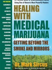 """""""Healing with Medical Marijuana: Getting Beyond the Smoke and Mirrors"""" by Dr. Mark Sircus."""