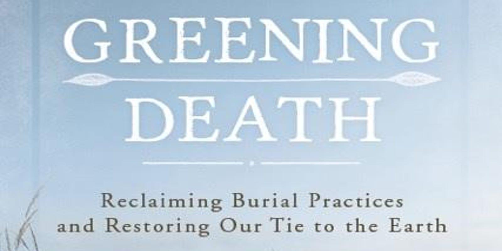 Ecofriendly burials a budding movement