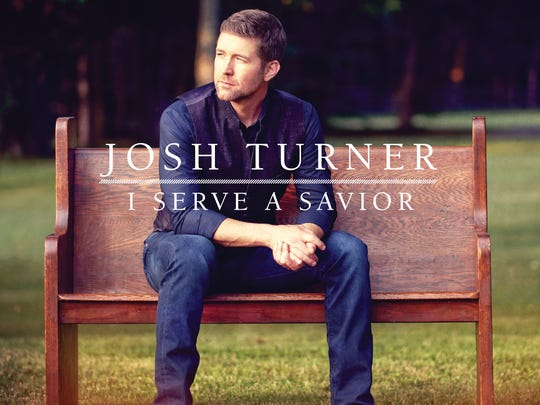 "Josh Turner's first gospel album, ""I Serve a Savior,"""