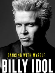 Cover of the book 'Dancing With Myself,' by Billy Idol.