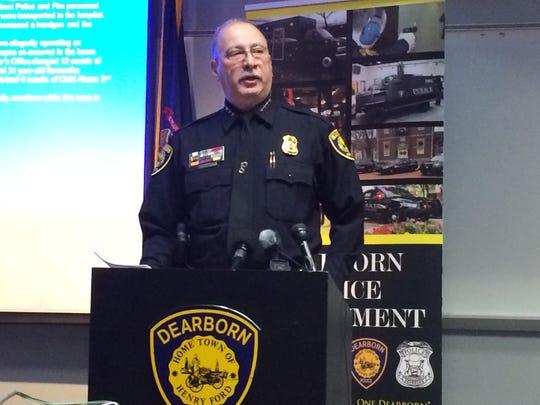 Dearborn Police Chief Ron Haddad said Thursday the