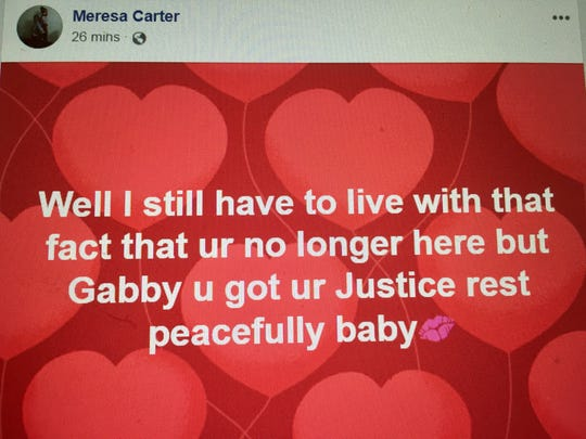 Meresa Carter posted this Facebook message to her slain daughter Gabby after a conviction Thurday in a trial over the girl's death.