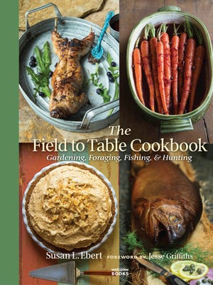 Susan Ebert's Field to Table Cookbook is much more than a collection of recipes, making it an enduring keepsake and gift.
