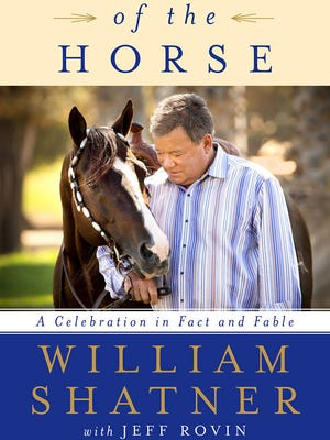 Spirit of the Horse_ A Celebration in Fact and Fable  William Shatner.